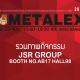 JSR GROUP AT METALEX 2017