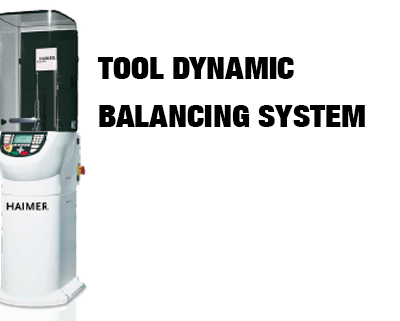 TOOL DYNAMIC BALANCING SYSTEM